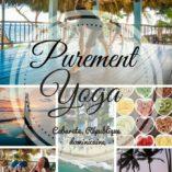 voyage_retraite_purement_yoga_repubique_dominicaine_juin_2017