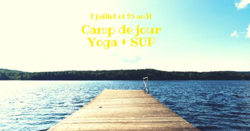 Retraite yoga - Camp de jour Yoga + SUP